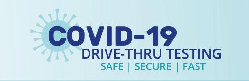 COVID-19 Drive-thru Testing Safe | Secure | Fast